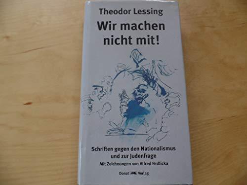 9783931737160: Ausgewählte Schriften 2. ' Wir machen nicht mit!': Schriften gegen den Nationalismus und zur Judenfrage