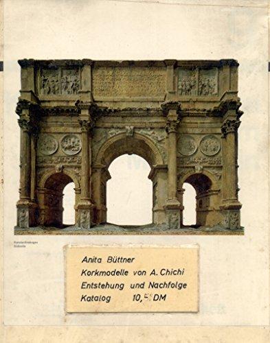 9783931787134: Antike Bauten: Korkmodelle von Antonio Chichi 1777-1782 (Livre en allemand)