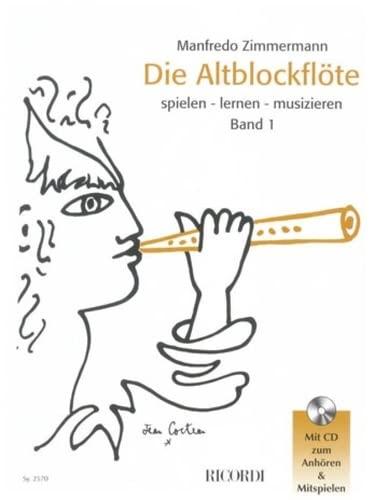 9783931788643: Die Altblockfl�te 1: Spielen - lernen - musizieren