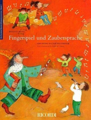 9783931788858: Die kleinen Blockflötengeschichten 1. Fingerspiel und Zaubersprache: ...vom Anfang bis zum Dreitonraum. Unterrichtsmaterial