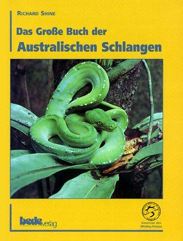 9783931792121: Das Gro�e Buch der Australischen Schlangen
