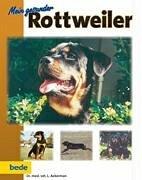 9783931792497: Mein gesunder Rottweiler.