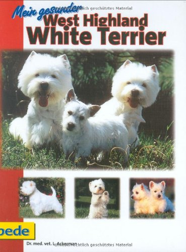 9783931792589: Mein gesunder West Highland White Terrier