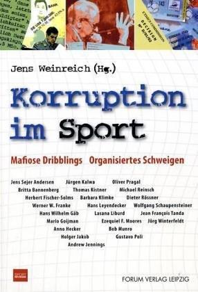 9783931801212: Korruption im Sport: Mafiose Dribblings - Organisiertes Schweigen