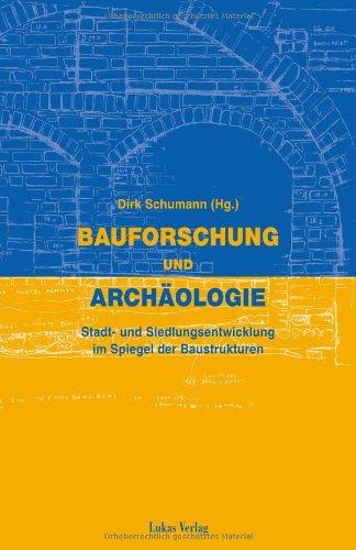 9783931836160: Bauforschung und Archäologie: Stadt- und Siedlungsentwicklung im Spiegel der Baustrukturen (German Edition)