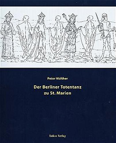 9783931836177: Der Berliner Totentanz zu St. Marien (German Edition)