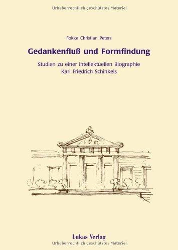 9783931836528: Gedankenfluss und Formfindung: Studien zu einer intellektuellen Biographie Karl Friedrich Schinkels (German Edition)