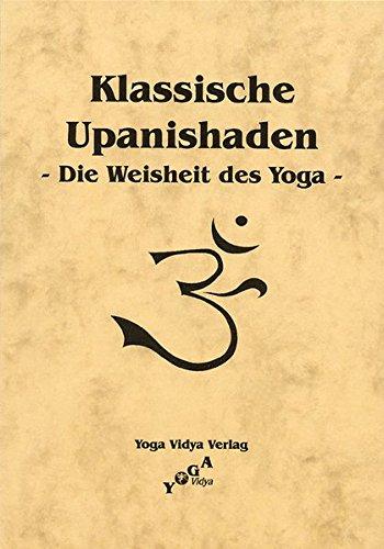 9783931854492: Klassische Upanishaden -Die Weisheit des Yoga-