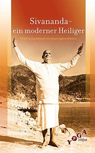 9783931854638: Swami Sivananda - ein moderner Heiliger