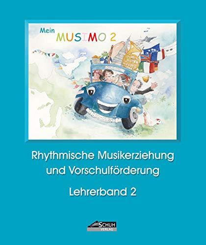 Mein MUSIMO - Lehrerband 2 (Praxishandbuch): Isolde Richter