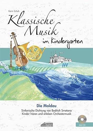 die moldau mit cd eine geschichte zur musik von friedrich smetana musikalisches bilderbuch mit cd