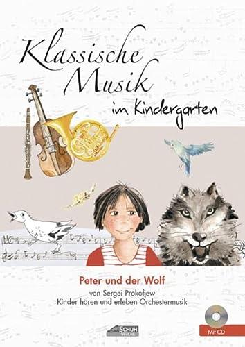 9783931862787: Klassische Musik im Kindergarten - Peter und der Wolf