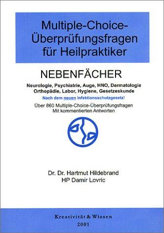 9783931865344: Multiple-Choice-Überprüfungsfragen für Heilpraktiker, Bd.2, Nebenfächer Neurologie, Psychiatrie, Auge, HNO, Dermatologie, Orthopädie, Labor, Gesetzeskunde (Livre en allemand)