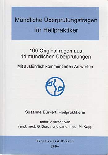 9783931865726: Mündliche Überprüfungsfragen für Heilpraktiker. 100 Originalfragen aus 14 mündlichen Überprüfungen Mit ausführlich kommentierten Antworten