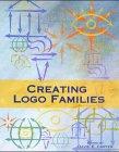9783931884703: Creating Logo Families