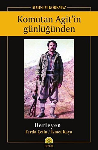 9783931885137: Komutan Agit'in günlüğünden Mahsum Korkmaz (Turkish Edition)