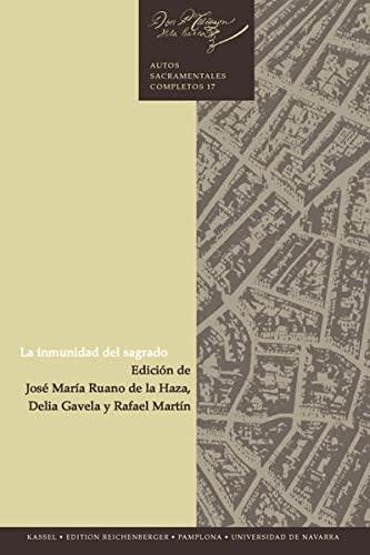 La inmunidad del sagrado (Teatro del Siglo de Oro) (Spanish Edition): Calderon de la Barca, Pedro
