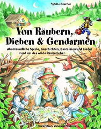 9783931902971: Von Räubern, Dieben und Gendarmen.