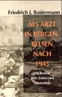 9783931904739: Als Arzt in Bergen-Belsen nach 1945