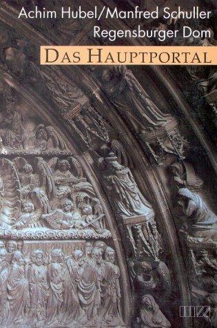 9783931904753: Das Hauptportal. Regensburger Dom