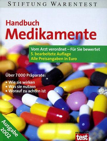 9783931908645: Handbuch Medikamente. Vom Arzt verordnet - für Sie bewertet