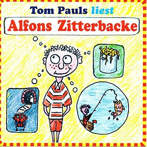 Alfons Zitterbacke, 1 Audio-CD: Gerhard Holtz-Baumert