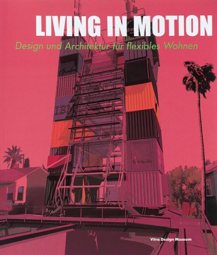 9783931936358: Living in Motion: Design and Architecture for Flexible Dwelling