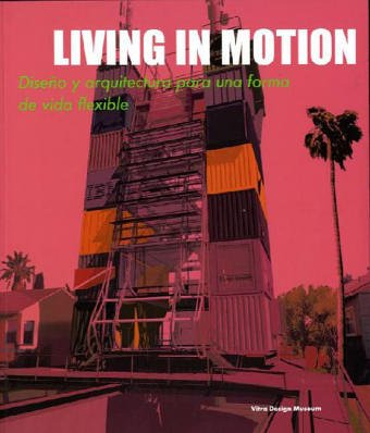 Living in Motion (Spanish edition)