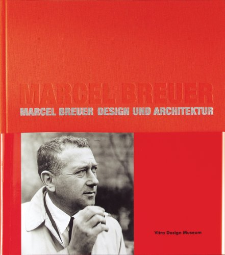 9783931936426: Marcel Breuer: Design and Architecture