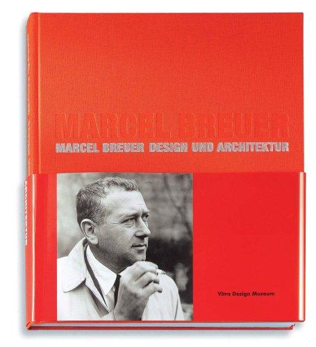 9783931936464: Marcel Breuer: Design and Architecture