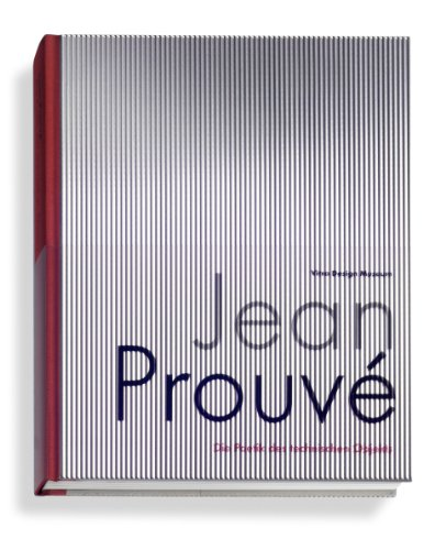 Jean Prouvé: The Poetics of the Technical