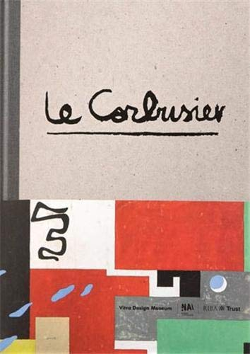 9783931936723: Le Corbusier the Art of Architecture /Anglais