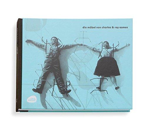 Die Möbel von Charles & Ray Eames - Mathias Remmele, Abbott Miller, Kristen Spilman u.a.