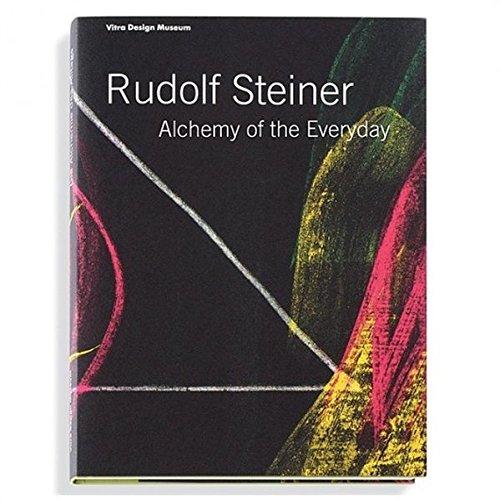 Rudolf Steiner - Die Alchemie des Alltags: Mateo Kries