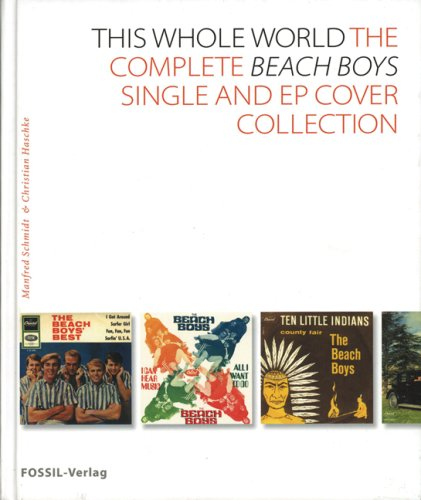 THE BEACH BOYS > THE WHOLE WORLD: Manfred Schmidt &