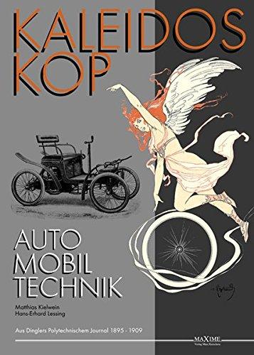 Kaleidoskop Früher Automobiltechnik, Band 3: Matthias Kielwein, Hans-Erhard Lessing