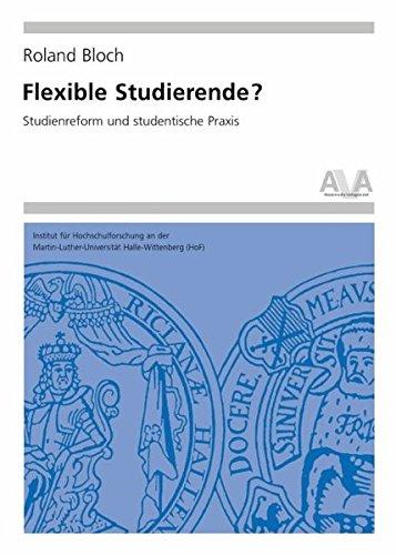 9783931982669: Flexible Studierende?: Studienreform und studentische Praxis