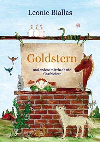 9783931989323: Goldstern: Und andere m�rchenhafte Geschichten