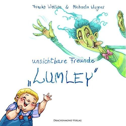 9783931989538: Lumley: Unsichtbare Freunde