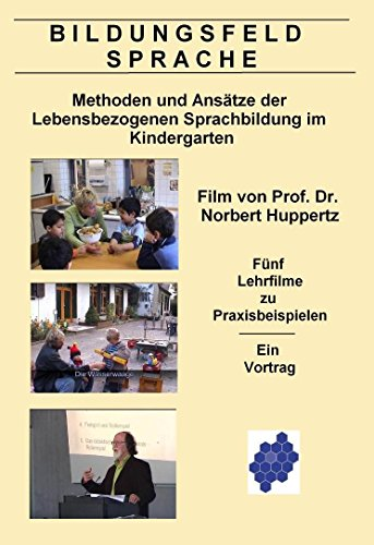 9783931992347: Bildungsfeld Sprache. Methoden und Ansätze der Lebensbezogenen Sprachbildung im Kindergarten [Alemania] [DVD]