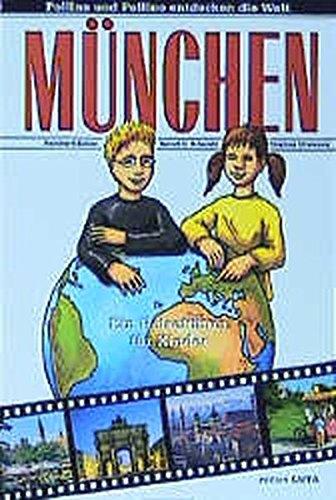9783932000669: M�nchen. Ein Reisef�hrer f�r Kinder.