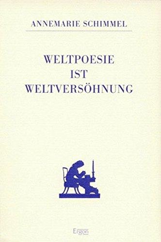 9783932004001: Weltpoesie ist Weltversöhnung (Rückert zu Ehren) (German Edition)