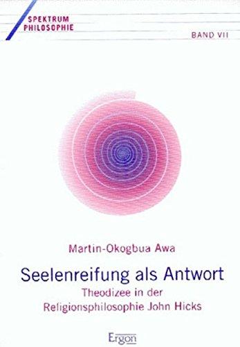 Seelenreifung als Antwort: Martin-Okogbua Awa