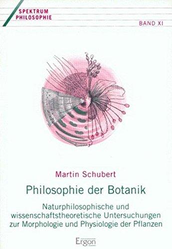 Philosophie der Botanik: Martin Schubert