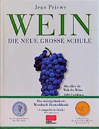 9783932023026: Wein Die Neue Grosse Schule