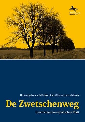 9783932030475: De Zwetschenweg: Geschichten im ostf�lischen Platt