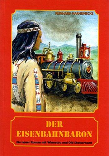 9783932053160: Der Eisenbahnbaron (Livre en allemand)
