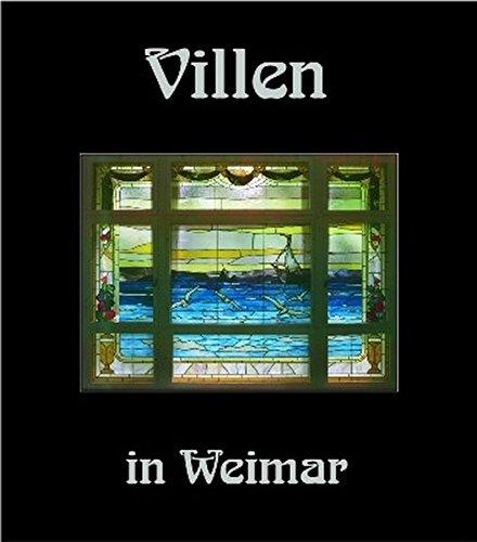 9783932081576: Villen in Weimar 4: H�user und ihre Geschichte(n)
