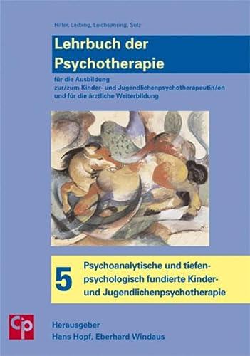 Lehrbuch der Psychotherapie, Bd. 5: Psychoanalytische und: Wolfgang Hiller