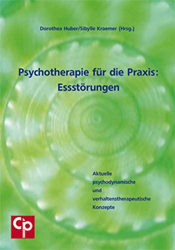 9783932096532: Psychotherapie für die Praxis: Essstörungen